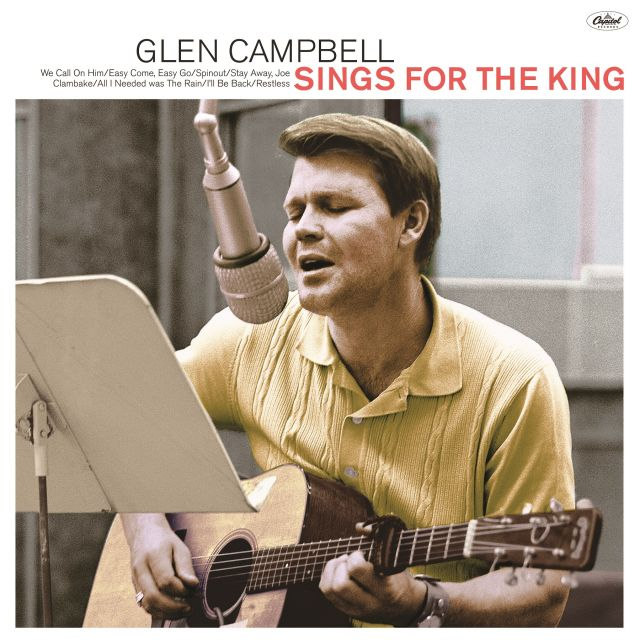 Lost Glen Campbell Album Sings For King Featuring Songs Recorded For